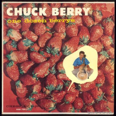 Chuck Berry, One Dozen Berries, the classic album with 'Rock and Roll Music'