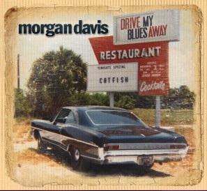 Morgan Davis Drive My Blues Away