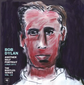Bob Dylan The Bootleg Series Vol. 10 Another Self Portrait (1969-1971)
